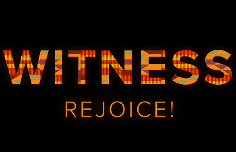 WITNESS with Kente Cloth Pattern and Rejoice!